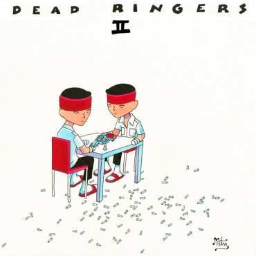 Dead ringers (may)